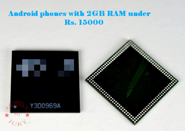 guide get android phones below 15000 with 2gb ram mention has